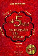 Lise Bourbeau Cele 5 rani care ne impiedica sa fim noi insine